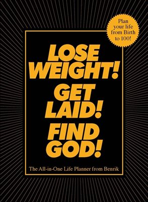 Book cover for Lose Weight! Get Laid! Find God!